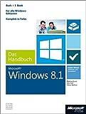 Image de Windows 8.1 - Das Handbuch (Buch + E-Book): Insider-Wissen-praxisnahundkompetent