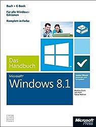 Windows 8.1 - Das Handbuch (Buch + E-Book): Insider-Wissen-praxisnahundkompetent