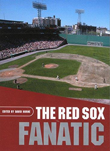 The Red Sox Fanatic por David Horne