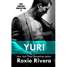 Yuri: Her Russian Protector #3 (Volume 3) by Roxie Rivera (2013-12-18)