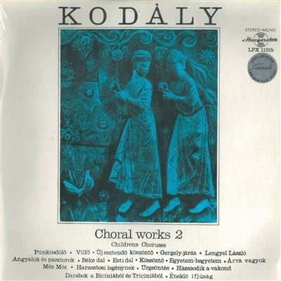 Choral works vol.2 (Vinyl LP) Punkosdolo Villo Uj esztendo koszonto Gergely jaras