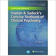 Kaplan & Sadock's Concise Textbook Of Clinical Psychiatry 4/E 2017