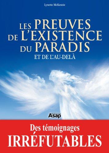 Les preuves de l'existence du paradis et de l'au-delà par Lynette McKenzie