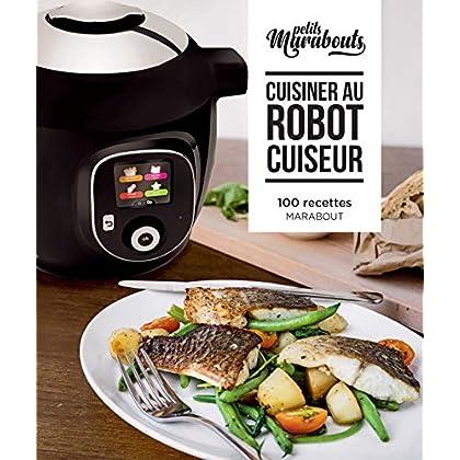 Les petits Marabout : Cuisiner au robot cuiseur