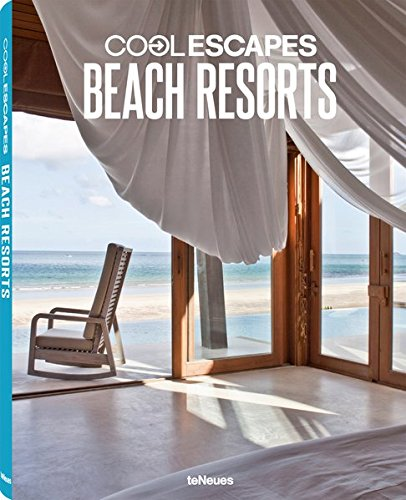 Cool Escapes Beach Resorts