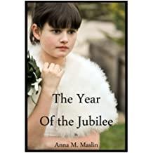 The Year of the Jubilee (English Edition)