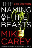 The Naming of the Beasts (Felix Castor (Paperback))