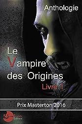 Le Vampire des Origines: Livre 1 (Lunologie)