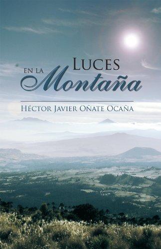 Luces En La Montaña eBook: Héctor Javier Oñate Ocaña: Amazon.es ...