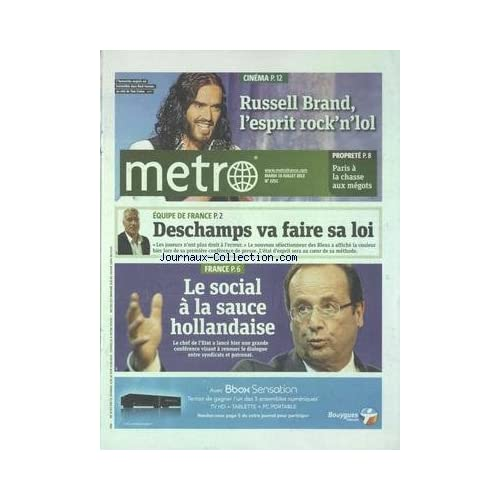 METRO [No 2251] du 10/07/2012 - LE SOCIAL A LA SAUCE HOLLANDAISE - LES SPORTS - EQUIPE DE FRANCE ET DESCHAMPS - CINEMA - RUSSELL BRAND