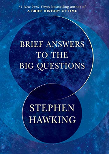 Brief Answers to the Big Questions por Stephen Hawking
