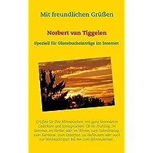 Mit freundlichen Grüßen: ...der Gedichtband speziell für Gästebuch-Einträge im Internet.