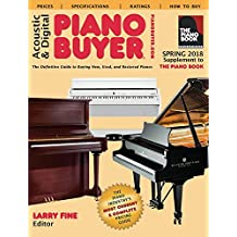 Acoustic & Digital Piano Buyer Spring 2018: Supplement to the Piano Book