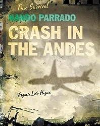 Nando Parrado: Crash in the Andes (True Survival)