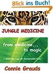 Jungle Medicine (English Edition)