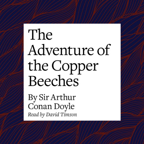 The Adventure of the Copper Beeches  Audiolibri