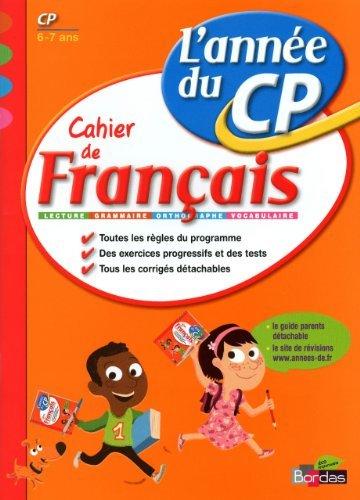 Cahier de français CP : L'année du CP de Nicolas Constant (6 janvier 2010) Broché