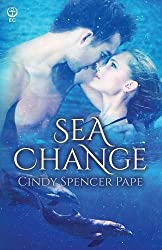 Sea Change by Cindy Spencer Pape (2015-10-05)