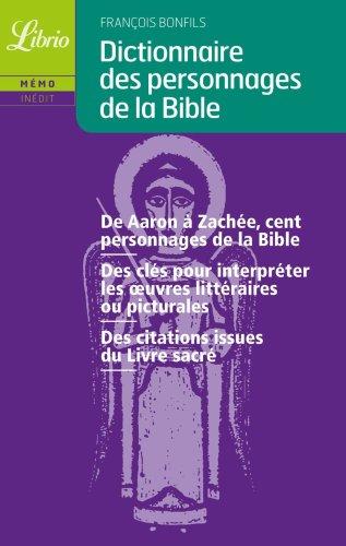 Dictionnaire des personnages de la Bible par François Bonfils