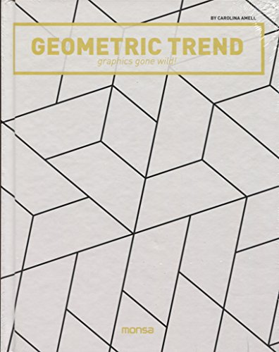 Geometric Trend: Grpahics Gone Wild por Carolina Amell