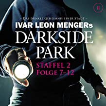 Darkside Park: Staffel 2, Folge 7-12