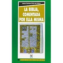 Biblia comentada por ella misma, La (Crítica y comentarios)