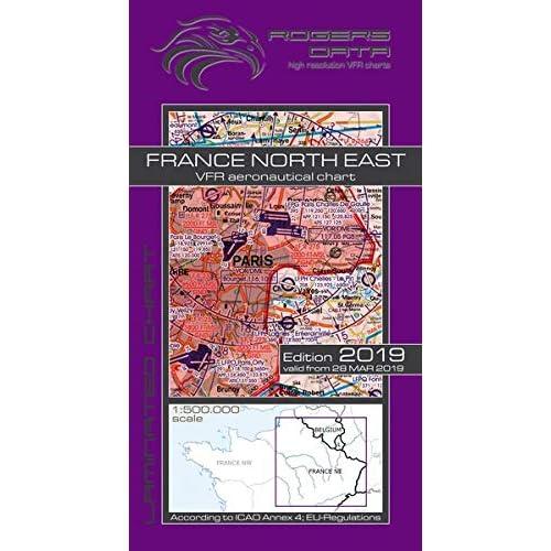 Carte aéronautique VFR France Nord-Est de Rogers Data 500k: Carte aéronautique VFR Nord-Est de la France - Carte OACI 2019, échelle 1: 500.000 Rogers Data GmbH