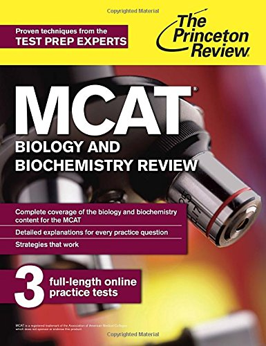 MCAT Biology and Biochemistry Review: New for MCAT 2015 (Graduate School Test Preparation) (Princeton Mcat Prep)