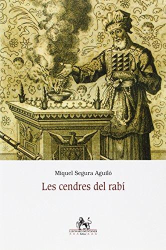 Les cendres del rabí (Aliorna) por Miquel Segura Aguiló