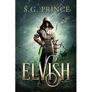 Elvish: A Fantasy Novel (Elvish, Book 1)