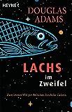 Lachs im Zweifel: Zum letzten Mal per Anhalter durch die Galaxis (Die Dirk-Gently-Serie, Band 3)