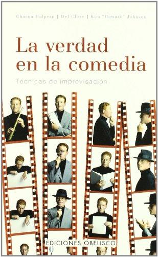 La verdad en la comedia (AUTOAYUDA) por CHARNA HALPERN DEL CLOSE