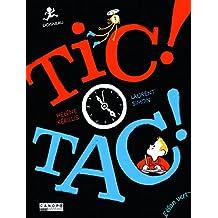 Tic ! tac ! (Robert Dosineau)