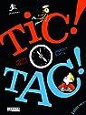 Tic ! tac ! par Kérillis