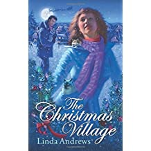 The Christmas Village by Linda Andrews (2011-12-02)