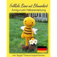 Fröhliche Biene mit Blumenkorb Amigurumi Häkelanleitung (Große Puppen zum Liebhaben 9)