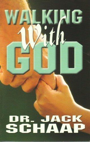 Walking With God by Dr. Jack Schaap (2005-08-02) (Jack Schaap)