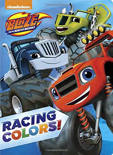 Blaze and the Monster Machines: Racing Colors!