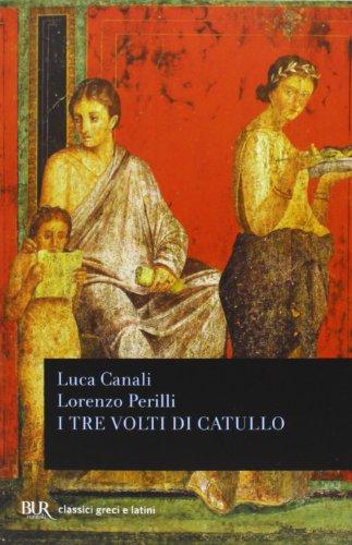 I tre volti di Catullo