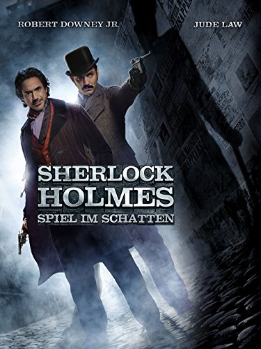 Sherlock Holmes - Spiel im Schatten Film