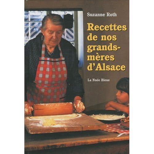 Recettes de Nos Grands-Mères d'Alsace