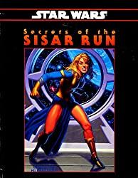 Star Wars Secrets of the Sisar Run