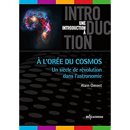 A l'Orée du Cosmos (Une introduction à)