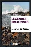Telecharger Livres Legendes Bretonnes (PDF,EPUB,MOBI) gratuits en Francaise