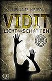 Vidit. Licht und Schatten: Roman: 2 (Filii Iani-Trilogie) (zum Sommer-Sonderpreis)