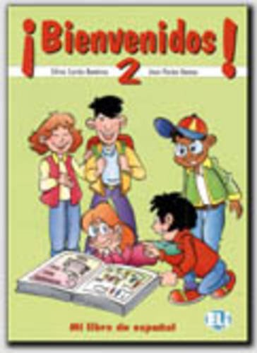 Bienvenidos! - Level 2: Pupil's Book 2 par S. CORTES RAMIREZ