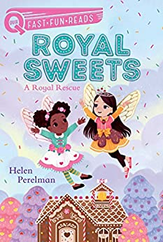 A Royal Rescue: Royal Sweets 1 (QUIX) by [Perelman, Helen]