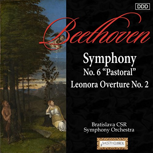 "Symphony No. 6 in F Major, Op. 68 ""Pastoral"": I. Pleasant, cheerful feelings aroused on approaching the countryside: Allegro ma non troppo"