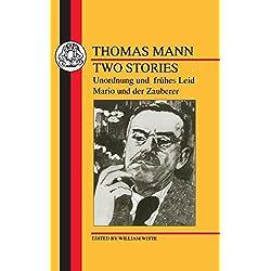 Mann: Two Stories: Unordnung Und Fruhes Leid/Mario Und Der Zauberer (German Texts)