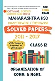 Oswaal Maharashtra HSC Chapterwise Solved papers with Topper's Ans. Class 12 Organisation of Commerce and Management